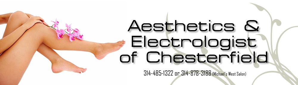 Aesthetics and Electrologist of Chesterfield